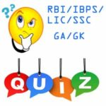 General awareness quiz for RBI/IBPS PO February 7th 2019