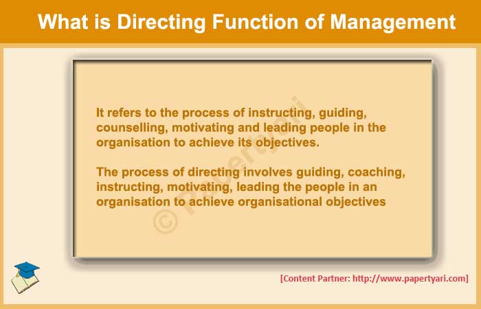 What is Directing function of management