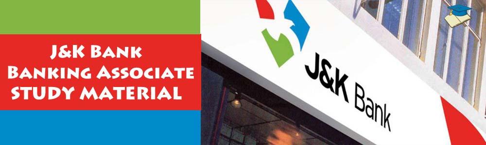 J&K Bank Banking Associate STUDY MATERIAL