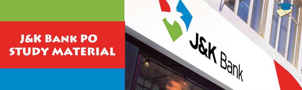 J&K Bank PO STUDY MATERIAL