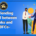 Co-Lending Model by Banks and NBFCs
