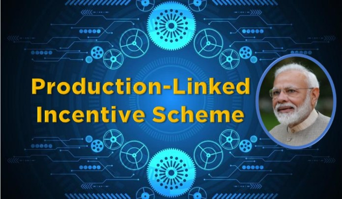 Production Linked Incentive scheme