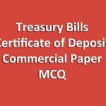Treasury bills certificate of deposit commercial paper MCQ