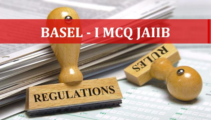 Basel-I MCQ JAIIB
