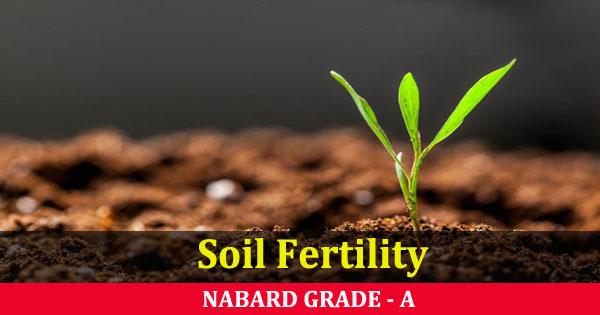 soil fertility NABARD Grade A