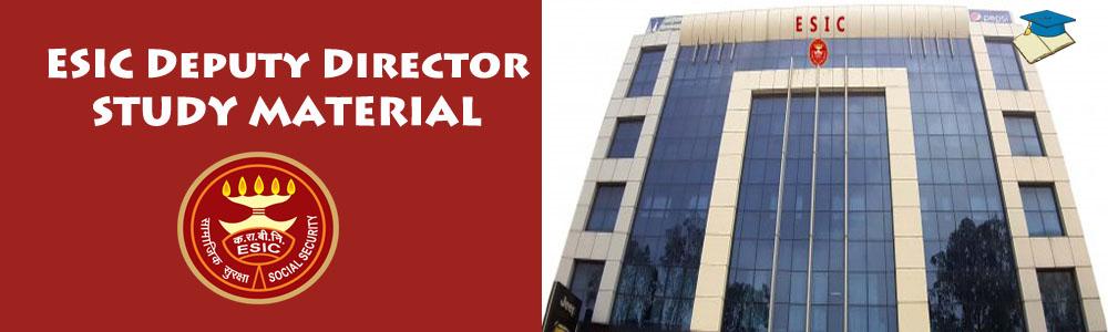 ESIC Deputy Director study material