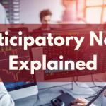 Participatory Notes Explained
